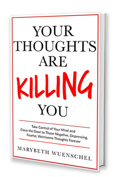 Your Thoughts are Killing You!